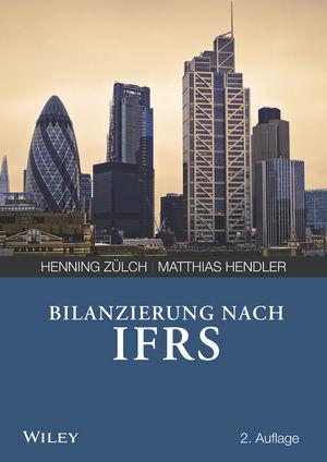 Bilanzierung nach International Financial Reporting Standards (IFRS), 2. Auflage