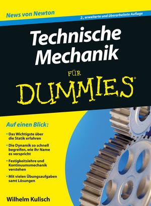 Technische Mechanik für Dummies, 2., erweiterte und überarbeitete Auflage