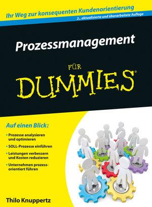 Prozessmanagement für Dummies, 2. Auflage