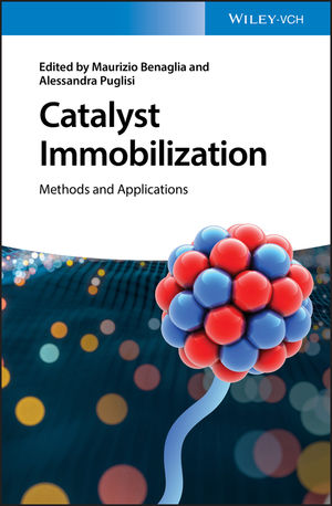 Catalyst Immobilization: Methods and Applications