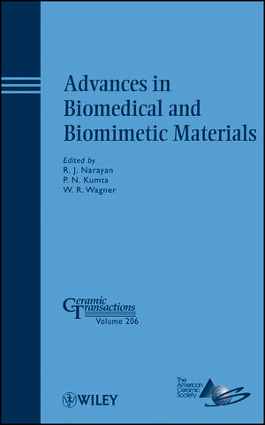 Advances in Biomedical and Biomimetic Materials: Ceramic Transactions, Volume 206 (0470408472) cover image