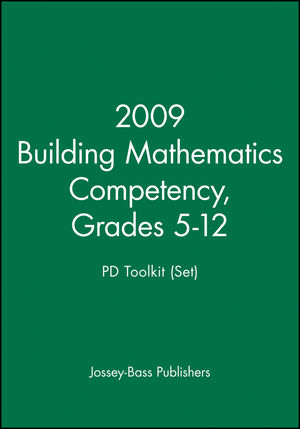 2009 Building Mathematics Competency, Grades 5-12 PD Toolkit (Set)