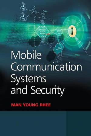 Mobile Communication Systems and Security (0470823372) cover image