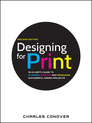 Designing for Print, 2nd Edition (0470905972) cover image
