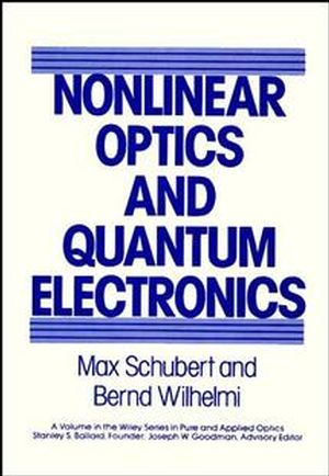 Nonlinear Optics and Quantum Electronics