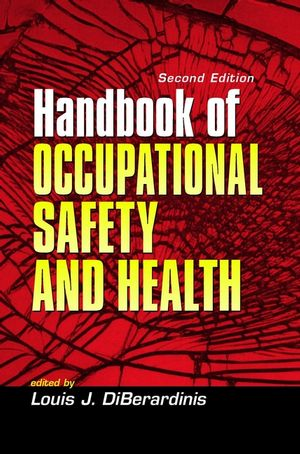 Handbook of Occupational Safety and Health, 2nd Edition