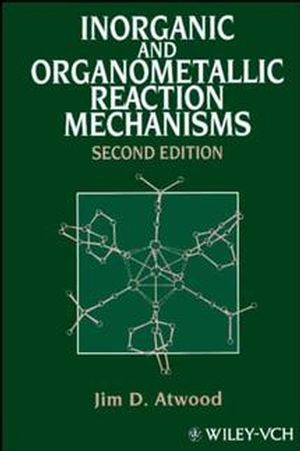 Inorganic and Organometallic Reaction Mechanisms, 2nd Edition (0471188972) cover image