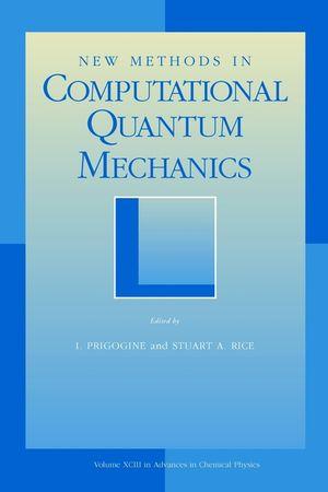 New Methods in Computational Quantum Mechanics, Volume 93