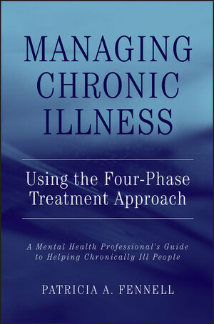 Managing Chronic Illness Using the Four-Phase Treatment Approach: A Mental Health Professional