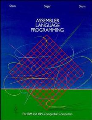 Assembler Language Programming for IBM and IBM Compatible Computers [Formerly 370/360 Assembler Language Programming] (0471886572) cover image