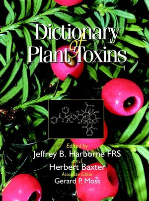 Dictionary of Plant Toxins, Volume 1
