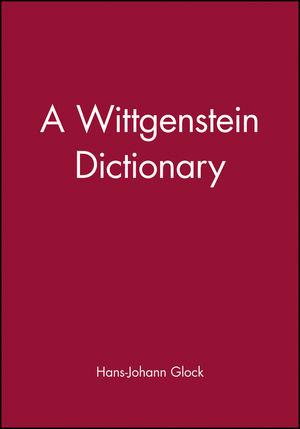 A Wittgenstein Dictionary