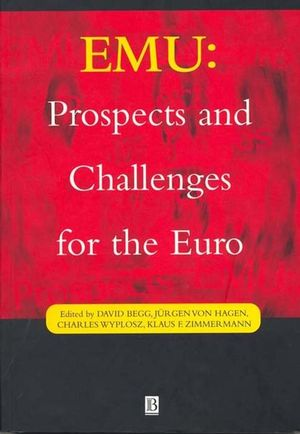 EMU: Prospects and Challenges for the Euro