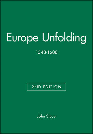 Europe Unfolding: 1648-1688, 2nd Edition
