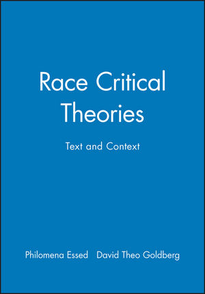 Race Critical Theories: Text and Context