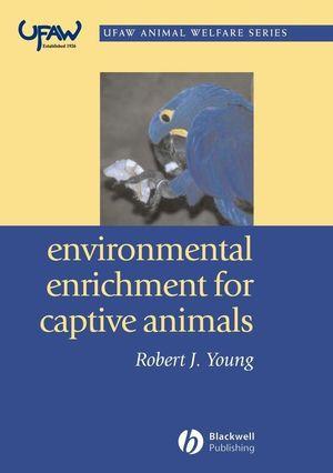 Environmental Enrichment for Captive Animals