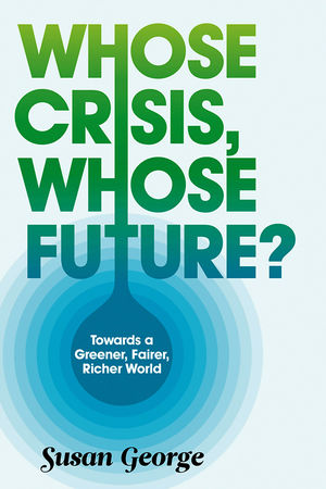 Whose Crisis, Whose Future? (0745651372) cover image