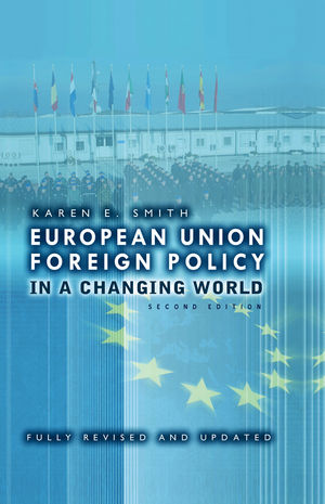 European Union Foreign Policy in a Changing World, 2nd Edition