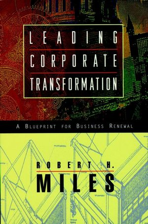 Leading corporate transformation a blueprint for business renewal leading corporate transformation a blueprint for business renewal malvernweather Gallery