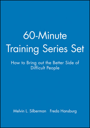 60-Minute Training Series Set: How to Bring out the Better Side of Difficult People (0787980072) cover image