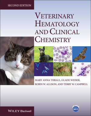 Veterinary Hematology and Clinical Chemistry, 2nd Edition