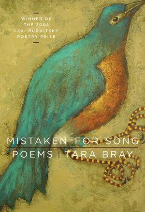 Mistaken for Song: Poems