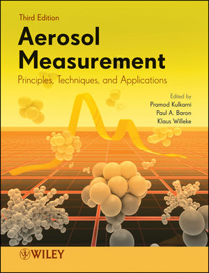 Aerosol Measurement: Principles, Techniques, and Applications, 3rd Edition (1118001672) cover image