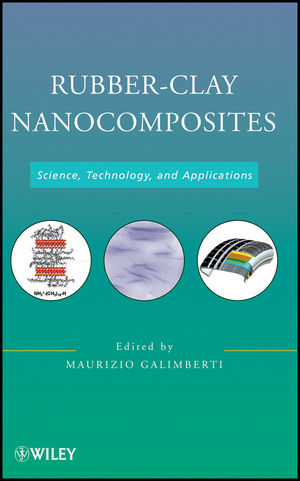 Rubber-Clay Nanocomposites: Science, Technology, and Applications (1118092872) cover image