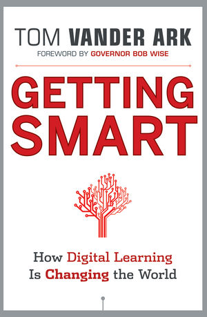Getting Smart: How Digital Learning is Changing the World (1118115872) cover image