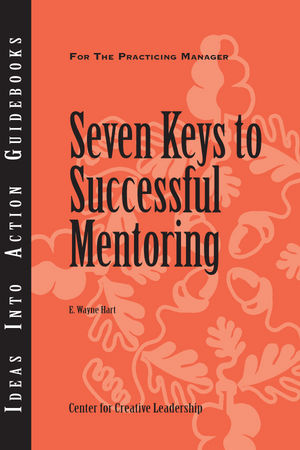 Seven Keys to Successful Mentoring (1118163672) cover image
