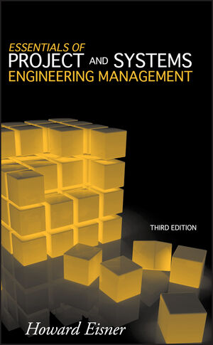 Essentials of Project and Systems Engineering Management, 3rd Edition (1118207572) cover image