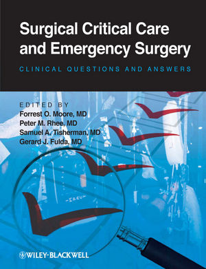 Surgical Critical Care and Emergency Surgery: Clinical Questions and Answers (1118274172) cover image