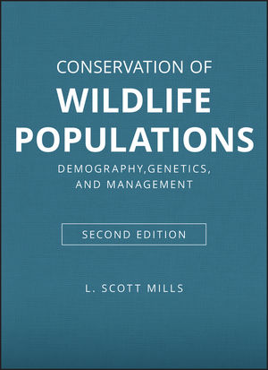 Conservation of Wildlife Populations: Demography, Genetics, and Management, 2nd Edition (1118406672) cover image
