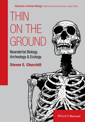 Thin on the Ground: Neandertal Biology, Archeology, and Ecology