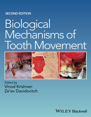 Biological Mechanisms of Tooth Movement, 2nd Edition