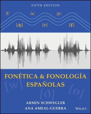 Fonética y fonología españolas, 5th Edition