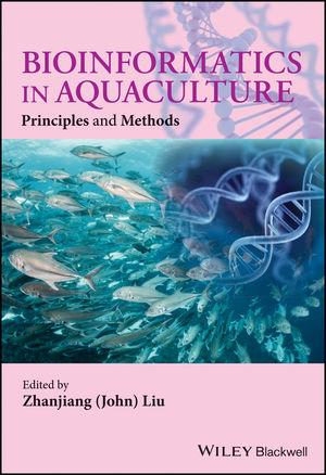 Bioinformatics in Aquaculture: Principles and Methods (1118782372) cover image