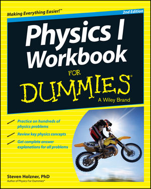 Wiley: Physics I Workbook For Dummies, 2nd Edition ...