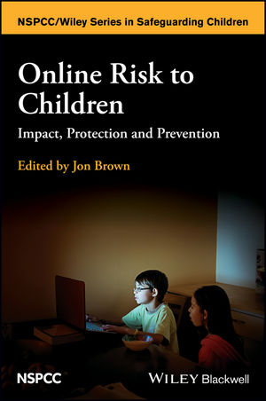 Online Risk to Children: Impact, Protection and Prevention (1118977572) cover image