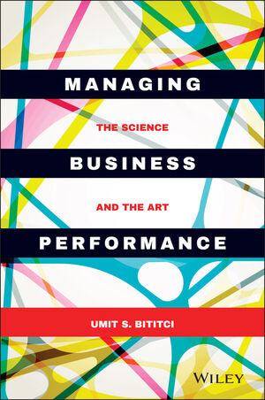 Managing Business Performance: The Science and The Art