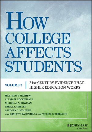 How College Affects Students: 21st Century Evidence that Higher Education Works, Volume 3  (1119101972) cover image