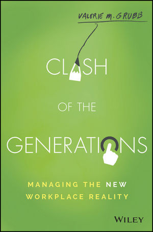 Clash of the Generations: Managing the New Workplace Reality (1119212472) cover image
