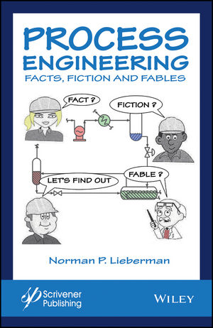 Process Engineering: Facts, Fiction and Fables (1119370272) cover image
