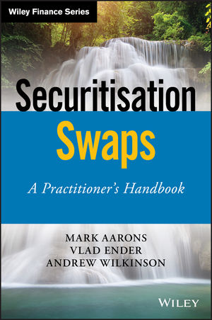 Securitisation Swaps: A Practitioner's Handbook
