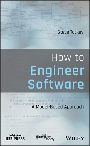 How to Engineer Software: A Model-Based Approach