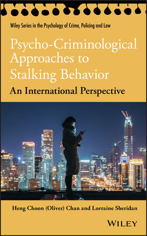 Psycho-Criminological Approaches to Stalking Behavior: An International Perspective