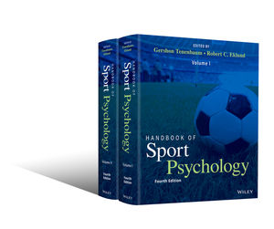 Handbook of Sport Psychology, Fourth Edition