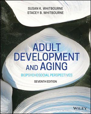 Adult Development Aging, 7th Edition