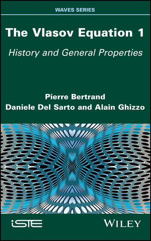 The Vlasov Equation 1: History and General Properties