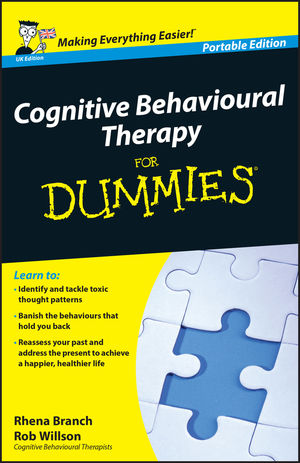 Cognitive Behavioural Therapy For Dummies<sup>®</sup>, UK Edition, WHS Travel Edition